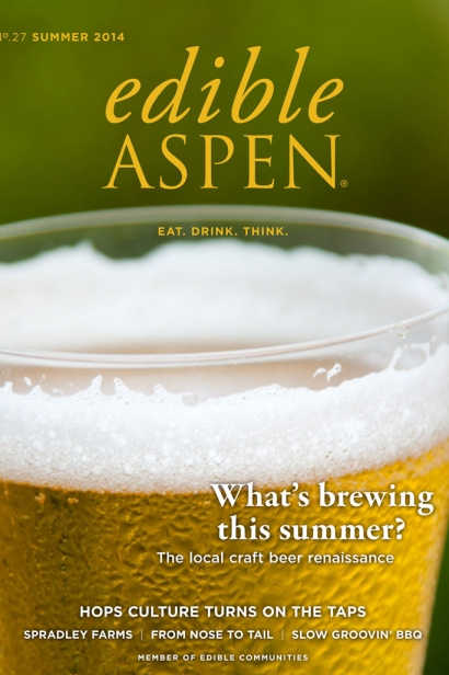 Edible Aspen Issue 27, Summer 2014 Cover